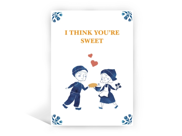 Daelmans card I think youre sweet