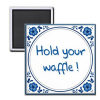 Daelmans Magneet hold your waffle